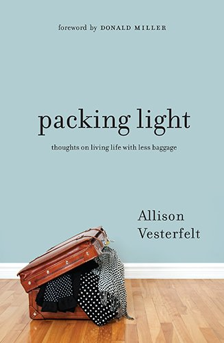 9780802407290: Packing Light: Thoughts on Living Life with Less Baggage