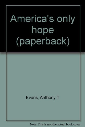 9780802407412: America's only hope (paperback)