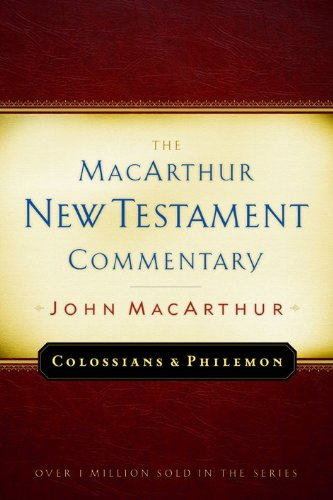 9780802407610: Colossians and Philemon MacArthur New Testament Commentary (MacArthur New Testament Commentary Series)