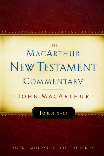 9780802407719: John 1-11 MacArthur New Testament Commentary (MacArthur New Testament Commentary Series)