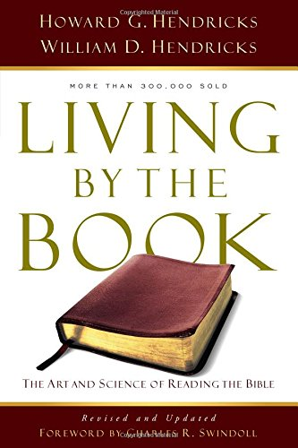 9780802408235: Living By the Book: The Art and Science of Reading the Bible