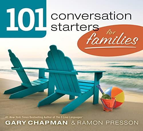101 Conversation Starters for Families: Chapman, Gary D;