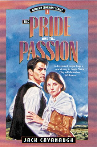 9780802408624: The Pride and the Passion (African Covenant Series, No 1)