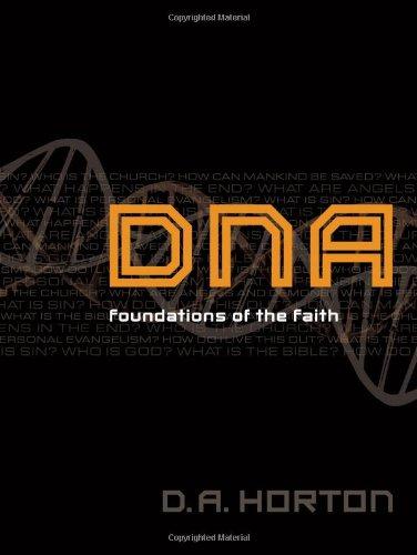 9780802408686: DNA: Foundations of the Faith
