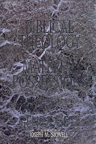 9780802408914: Biblical Theology of Material Possessions
