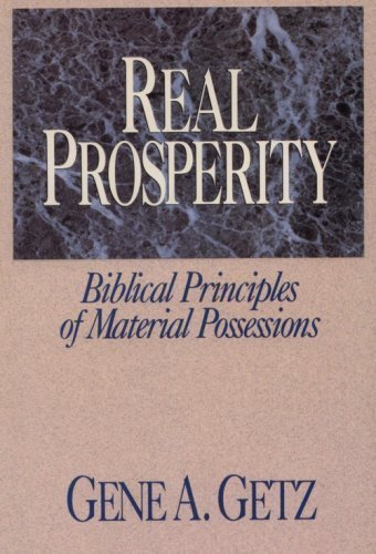 Real Prosperity (9780802408921) by Dr Gene A Getz