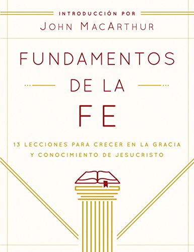 Fundamentos de la Fe (Edición Estudiantil): 13: Church, Grace Community