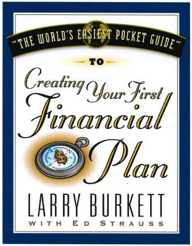 World's Easiest Pocket Guide To Creating Your: Burkett, Larry, Strauss,