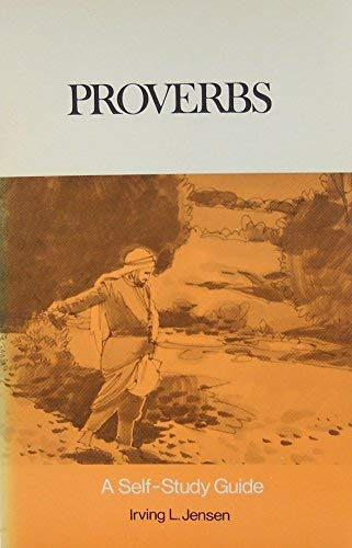 9780802410207: Proverbs (Bible Self Study Guide)