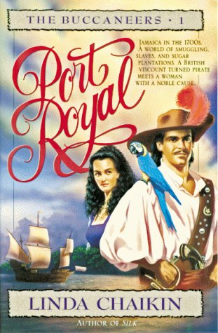 Port Royal (Buccaneers, Book 1): Linda Lee Chaikin