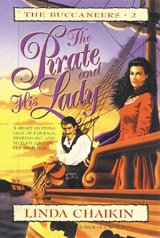 9780802410726: The Pirate and His Lady: Bk. 3 (Buccaneers)