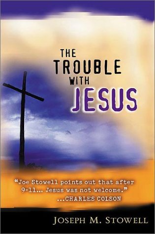 9780802410894: The Trouble With Jesus