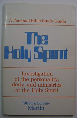 9780802411044: The Holy Spirit: A personal Bible study guide (Personal Bible-study guide series)