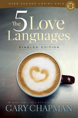 9780802411402: The 5 Love Languages: Singles Edition