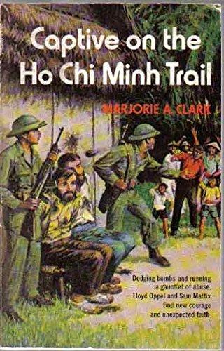 9780802411709: Captive on the Ho Chi Minh Trail