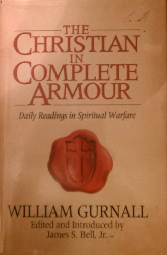 9780802411761: The Christian in Complete Armour: Daily Readings in Spiritual Warfare