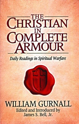 9780802411778: The Christian in Complete Armour: Daily Readings in Spiritual Warfare