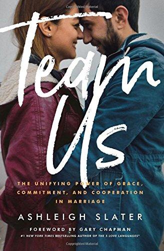 Team Us: Marriage Together (Paperback): Ashleigh Slater