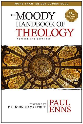 9780802411983: The Moody Handbook of Theology