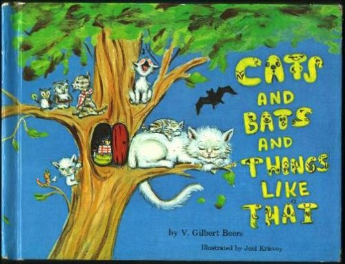 Cats and Bats and Things Like That and Other Wonderful Things About God's World: Beers, V. ...