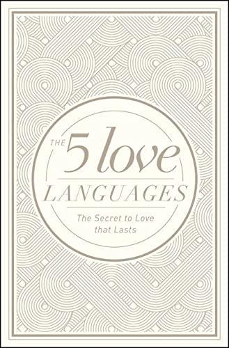 The 5 Love Languages: Chapman, Gary D.