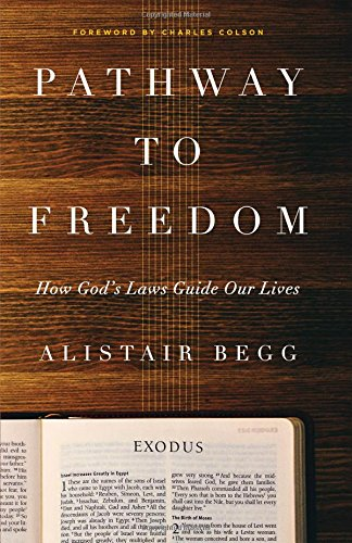 9780802412744: Pathway to Freedom: How God's Laws Guide Our Lives