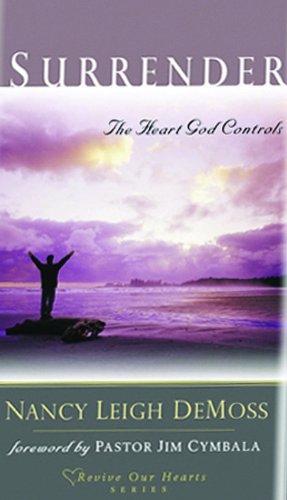 9780802412775: Surrender: The Heart God Controls