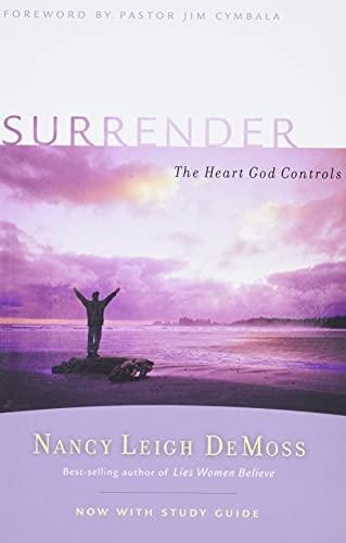 9780802412805: Surrender: The Heart God Controls