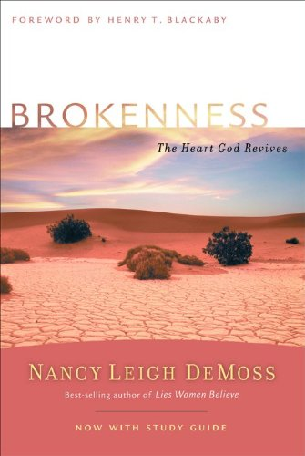 9780802412812: Brokenness: The Heart God Revives (Revive Our Hearts Series)