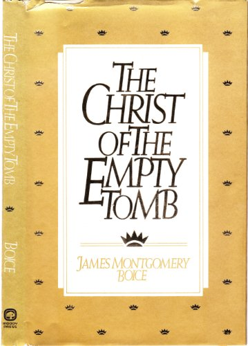 9780802413031: The Christ of the empty tomb