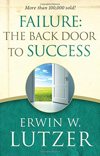 9780802413307: Failure: the Back Door to Success