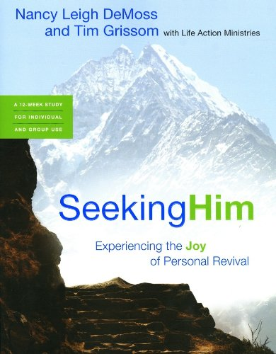 9780802413628: Seeking Him: Experiencing the Joy of Personal Revival