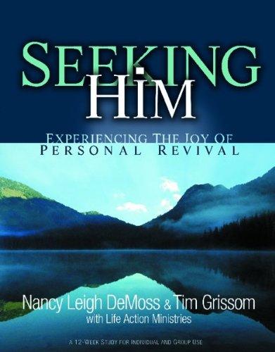 9780802413666: Seeking Him: Experiencing the Joy of Personal Revival