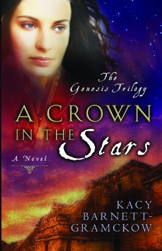 9780802413697: A Crown in the Stars (Genesis Trilogy)