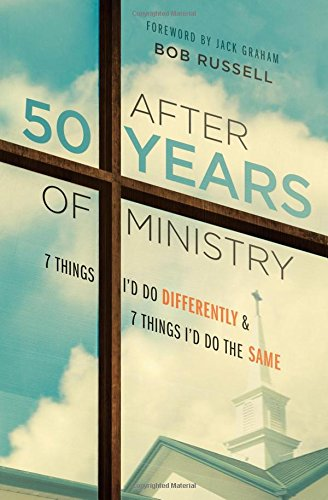9780802413840: After 50 Years of Ministry: 7 Things I'd Do Differently and 7 Things I'd Do the Same