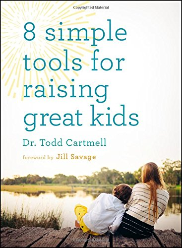 9780802413871: 8 Simple Tools for Raising Great Kids
