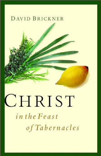9780802413963: Christ in the Feast of Tabernacles