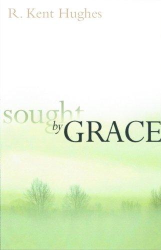 9780802414311: Sought by Grace