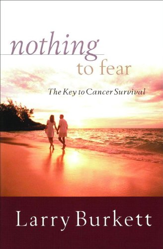 9780802414342: Nothing to Fear: The Key to Cancer Survival