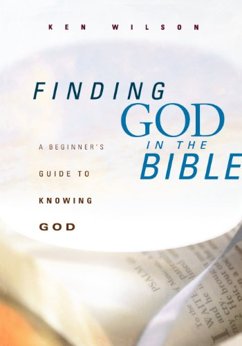 9780802414427: Finding God in the Bible: A Beginner's Guide to Knowing God