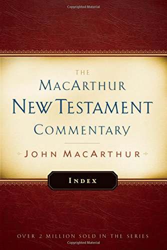 9780802414618: MacArthur New Testament Commentary Index (The Macarthur New Testament Commentary)