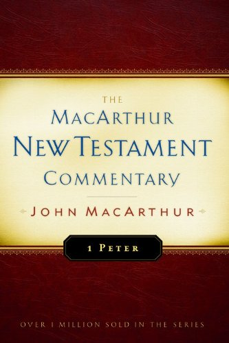 9780802415011: 1 Peter MacArthur New Testament Commentary (MacArthur New Testament Commentary Series)