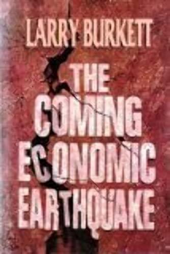 9780802415264: The Coming Economic Earthquake