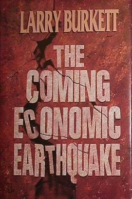 9780802415264: The Coming Economic Earthquake