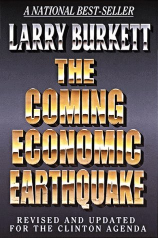 The Coming Economic Earthquake: Revised and Expanded: Larry Burkett