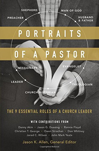 Portraits of a Pastor: Jason K. Allen