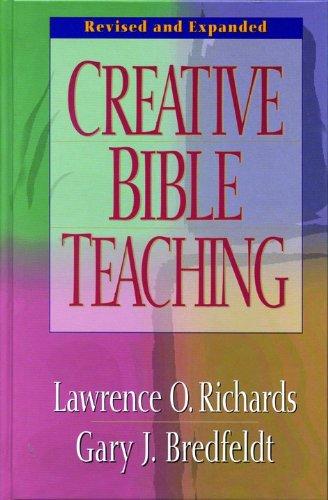 9780802416445: Creative Bible Teaching