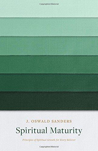 9780802416711: Spiritual Maturity: Principles of Spiritual Growth for Every Believer (Sanders Spiritual Growth Series)
