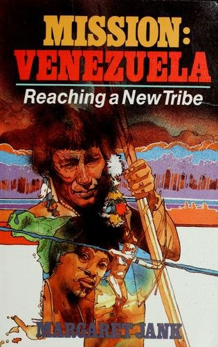 9780802416827: Mission: Venezuela: Reaching a New Tribe