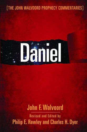 9780802417442: Daniel (The John Walvoord Prophecy Commentaries)